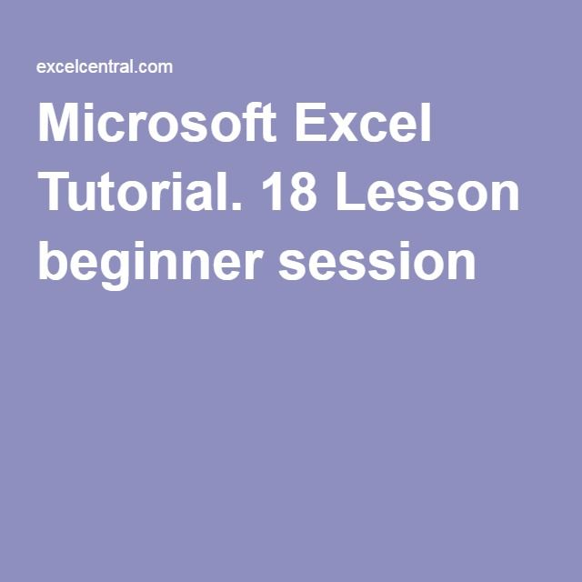 Microsoft Excel Tutorial 18 Lesson Beginner Session