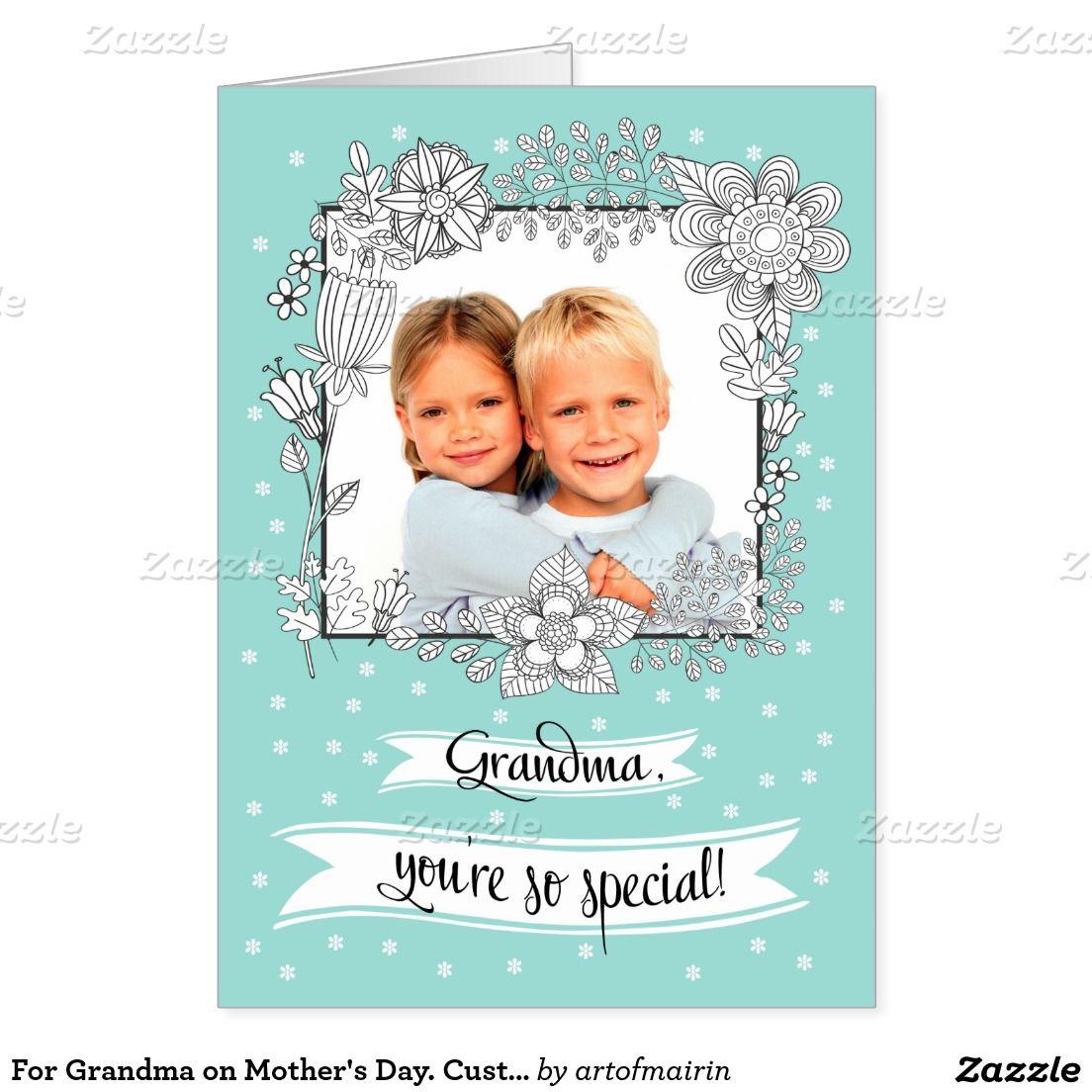 For Grandma On Mothers Day Custom Photo Cards Custom Photo And