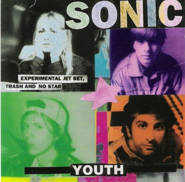Sonic Youth - Experimental Jet Set, Trash And No Star at Discogs