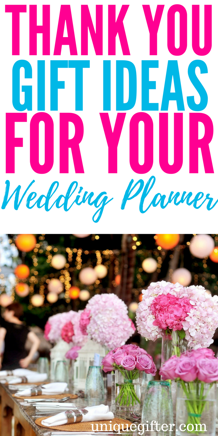 20 Thank You Gifts for Your Wedding Planner | Useful Pins ...