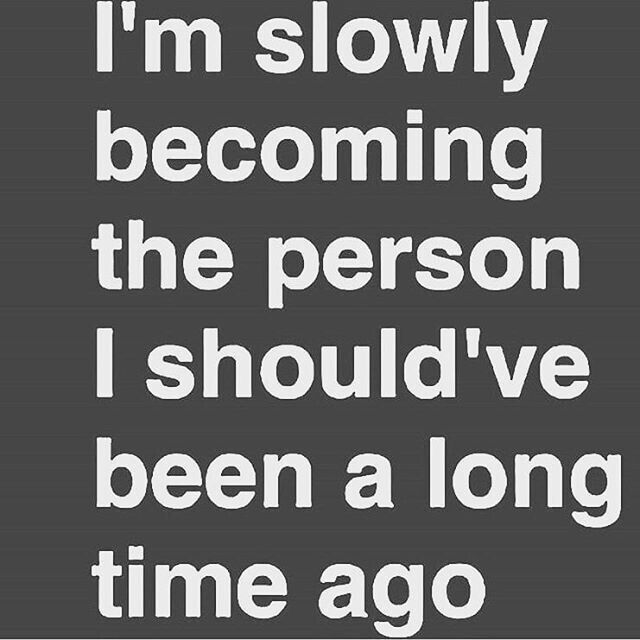 I\'ve always been Me, or the Person. Just a Stronger version ...