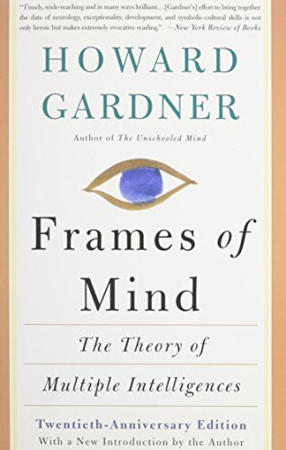 Frames Of Mind: The Theory Of Multiple Intelligences null | Books ...