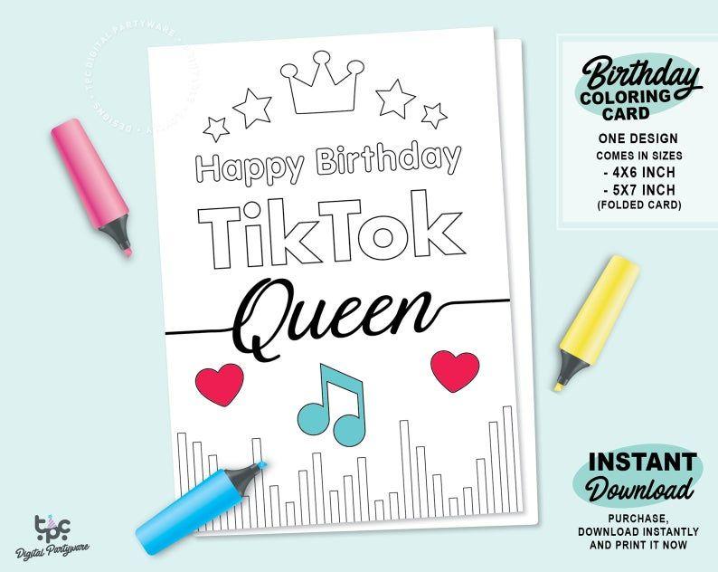 Tiktok Printable Birthday Card Printable Tik Tok Queen Card Etsy Birthday Card Printable Coloring Birthday Cards Birthday Cards