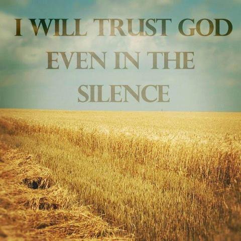 trust God in the silences