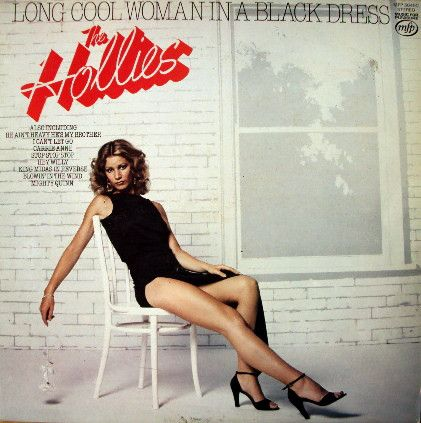 The Hollies Long Cool Woman In A Black Dress Lp Rock Bands And