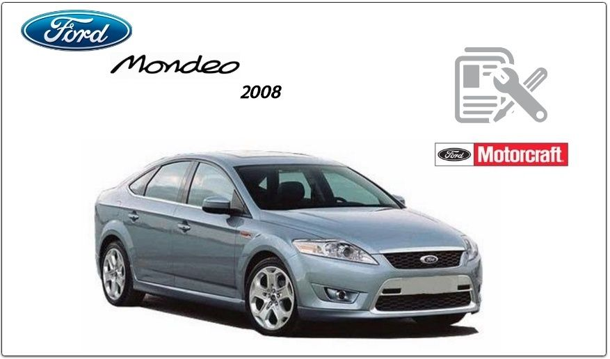 Ford Mondeo 2008 Repair Service Manual Pdf Ford Mondeo Indiana Jones Adventure Ford