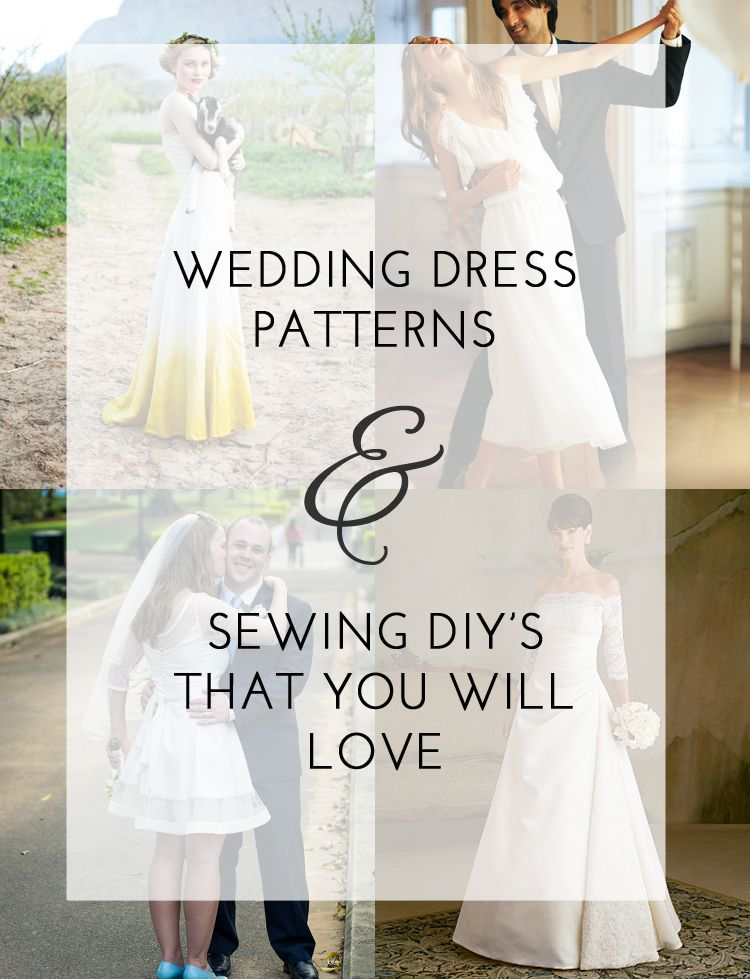 wedding dress DIYs and sewing patterns that will make you fall in love all over again!!!  Wedding Dress sewing patterns to love.