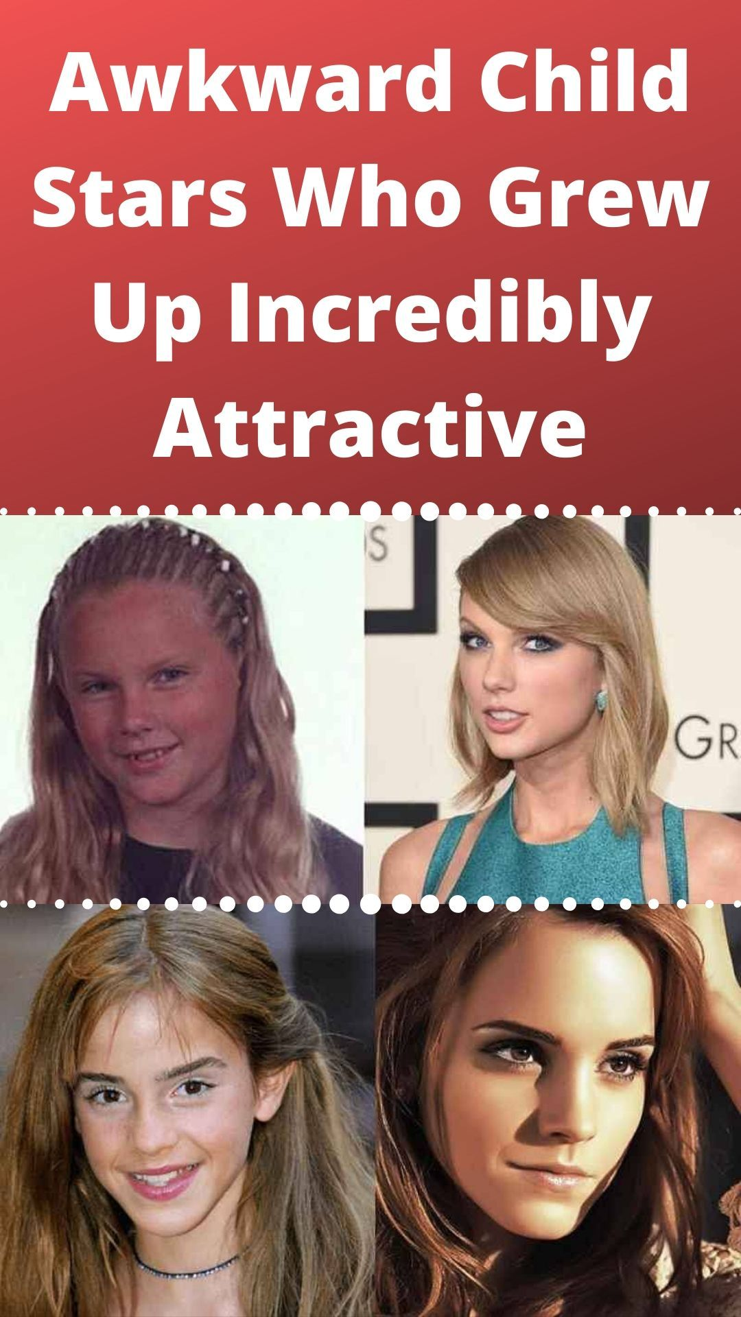 Awkward Child Stars Who Grew Up Incredibly Attractive In 2020 Celebrities Funny Celebrities Attractive