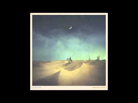 Lullaby Lord Huron In 2020 Lord Huron Huron Beautiful Songs