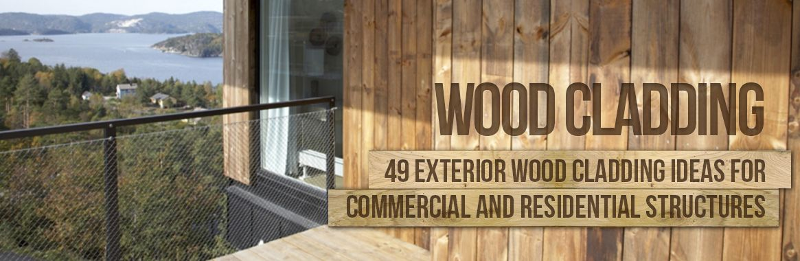 49 Exterior Wood Cladding Ideas For Commercial And Residential ...