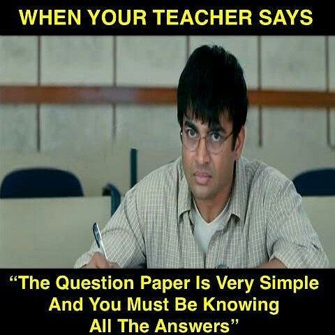 Question Paper Exams Exam Teachers College Collegelife School Schoollife Students Studies Studentme Funny School Memes Exams Funny Exam Quotes Funny