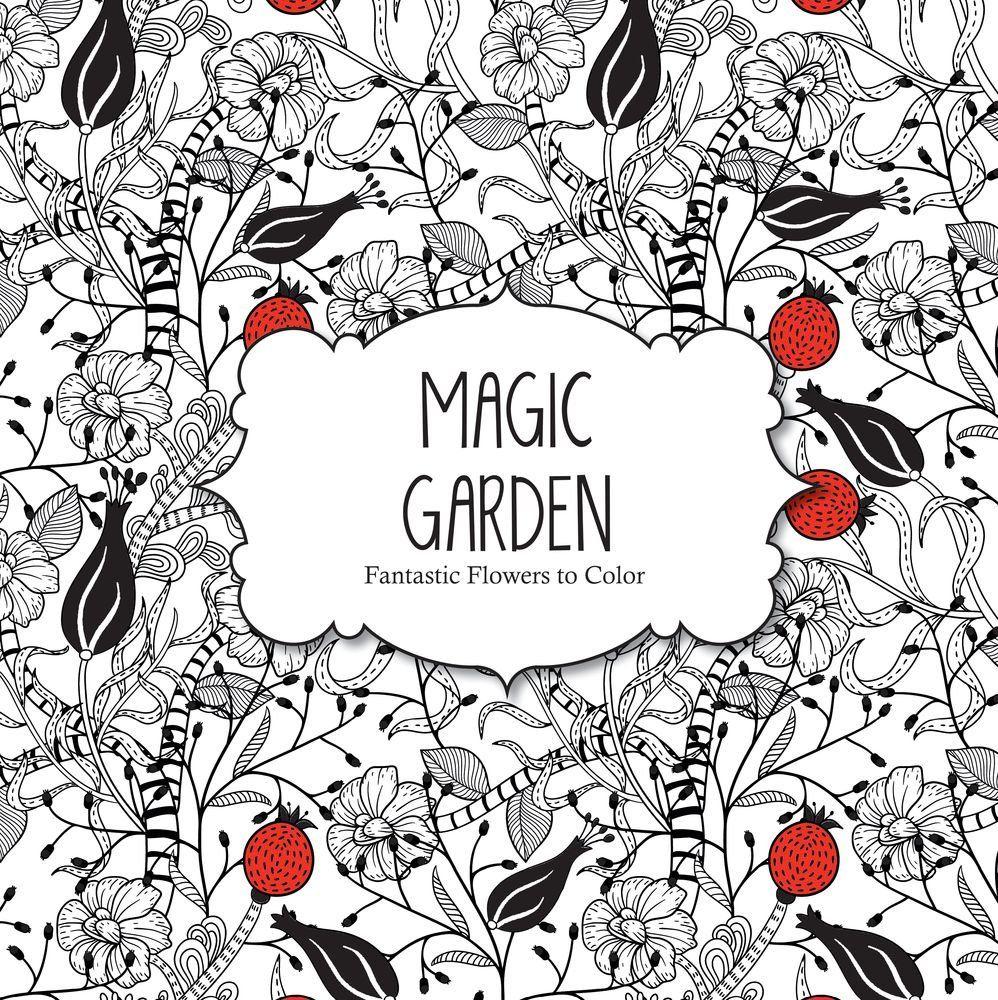 A fun magic coloring book amazon - Magic Garden Fantastic Flowers Coloring Book For Adults Color Magic Arsedition