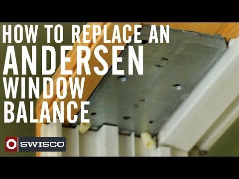 How To Replace An Andersen Window Balance You