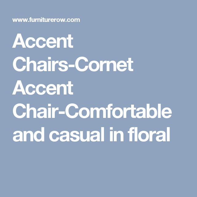 Accent Chairs-Cornet Accent Chair-Comfortable And Casual