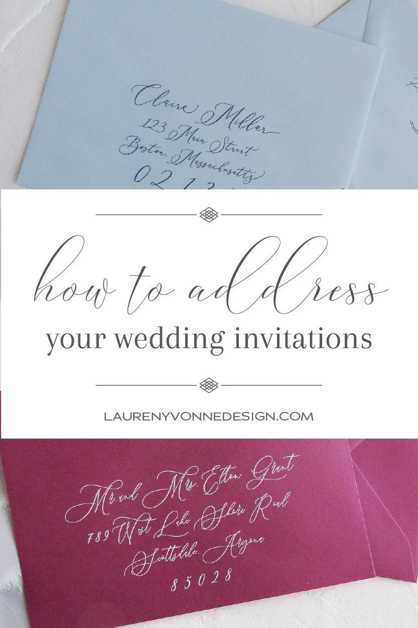 Addressing Wedding Invitations Lauren Yvonne Design Addressing Wedding Invitations Wedding Invitations Wedding Invitation Envelopes