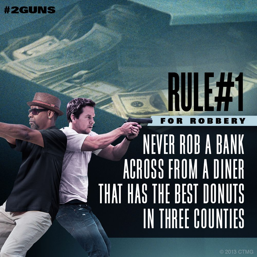 Funny Quotes From Movies: It's The Rule: Never Rob A Bank Across From A Diner That