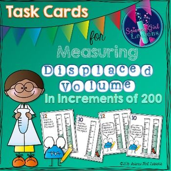 Measuring Displaced Volume - Task Cards Increasing by 200s