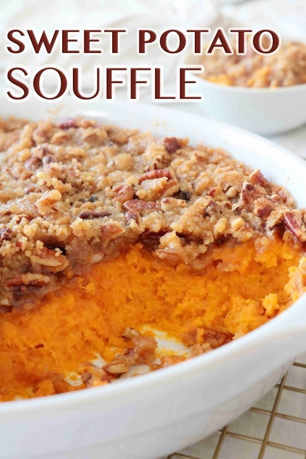 Sweet Potato Souffle Recipe - The Anthony Kitchen