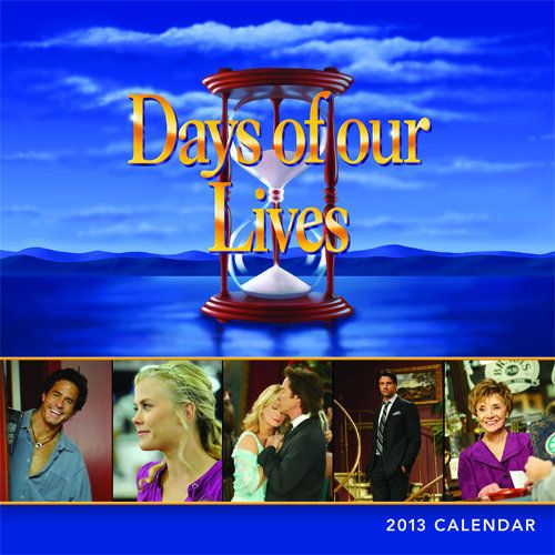 Days Of Our Lives Wall Calendar An Exciting New Entry To The Sourcebooks Days Of Our Lives Publications Line Providing Great Days Of Our Lives Life Our Life