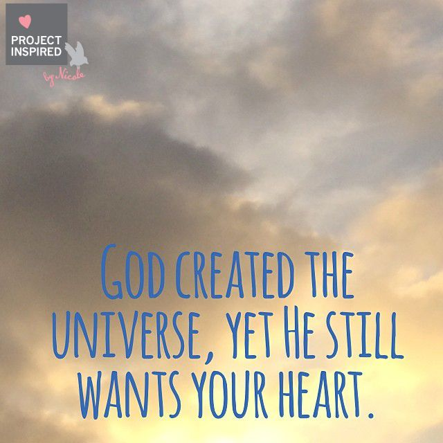 He wants YOUR heart. #ProjectInspired #Inspiration #Christian