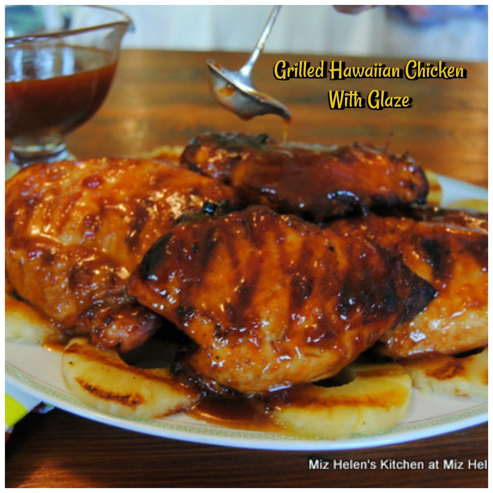 Grilled Hawaiian Chicken With Glaze At Miz Helens Country Cottage