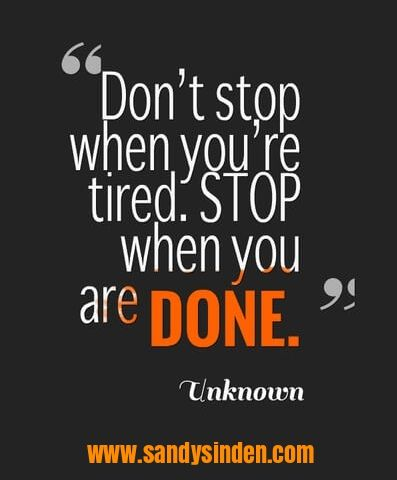 It's just as easy to keep going as it is to stop. Take the ...