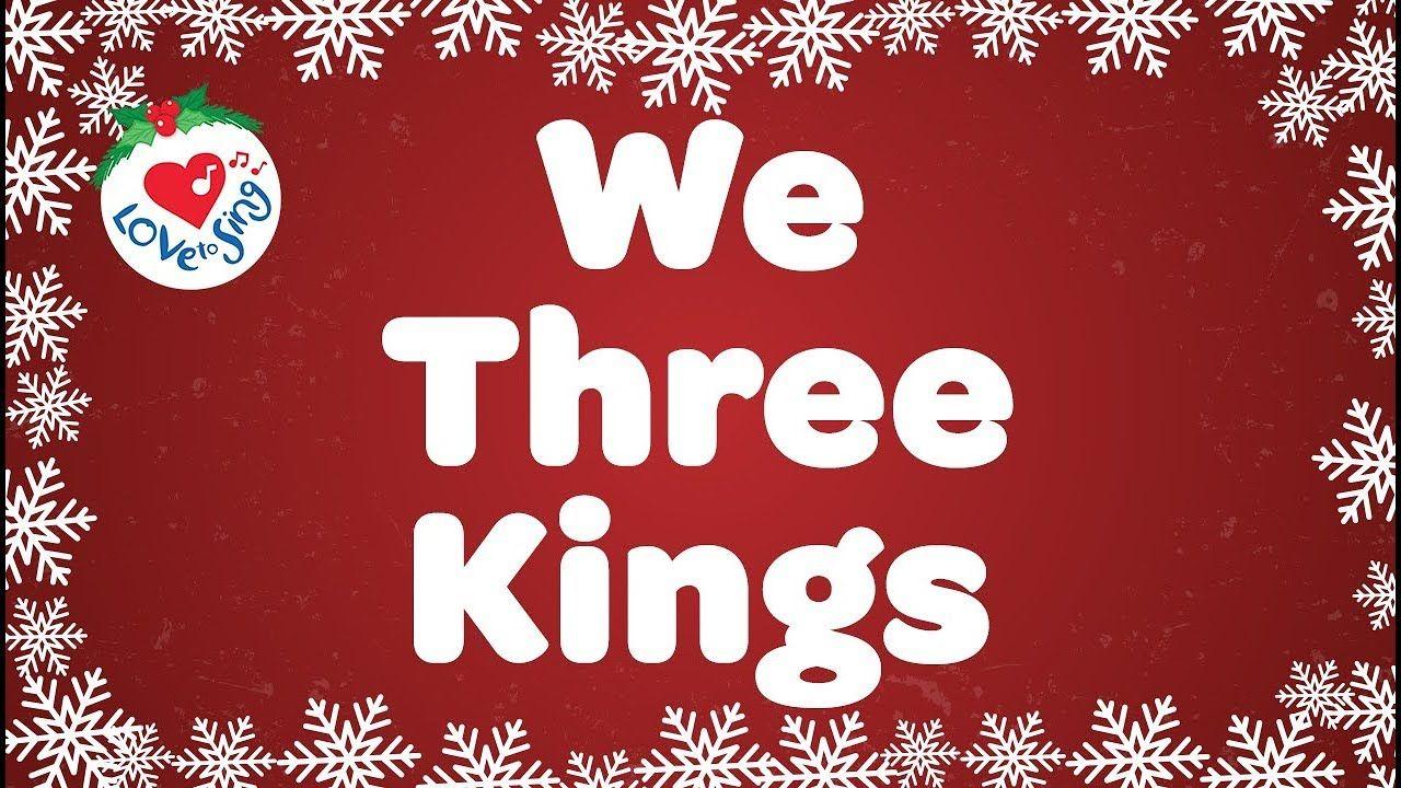 We Three Kings with Lyrics Christmas Carol & Song