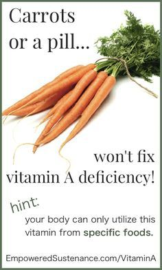 Why You Won T Get Vitamin A From Carrots Health