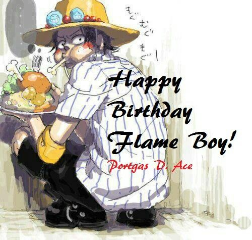 Happy Birthday Ace, Flame Boy, Funny, Text, Eating, Food