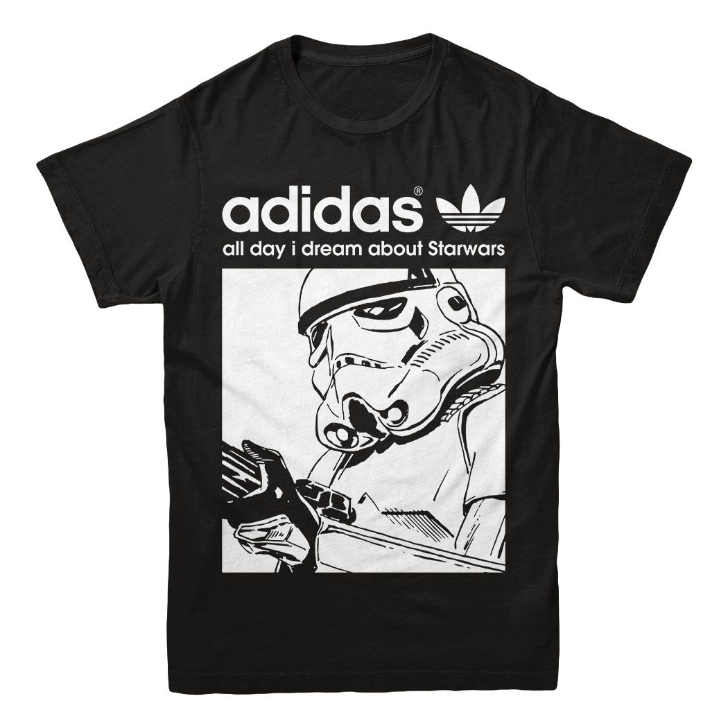 diseño unico al por mayor busca lo mejor Stormtrooper Adidas All Day I Dream About Star Wars Shirt, Hoodie ...