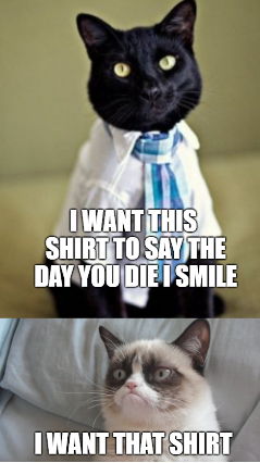 A Grumpy Shirt Grumpy Cat Humor Grumpy Cat Meme Grumpy Cat Memes Clean