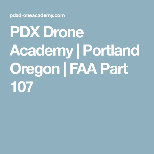 PDX Drone Academy