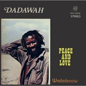 Dadawah - Peace And Love : Honest Jon's Records