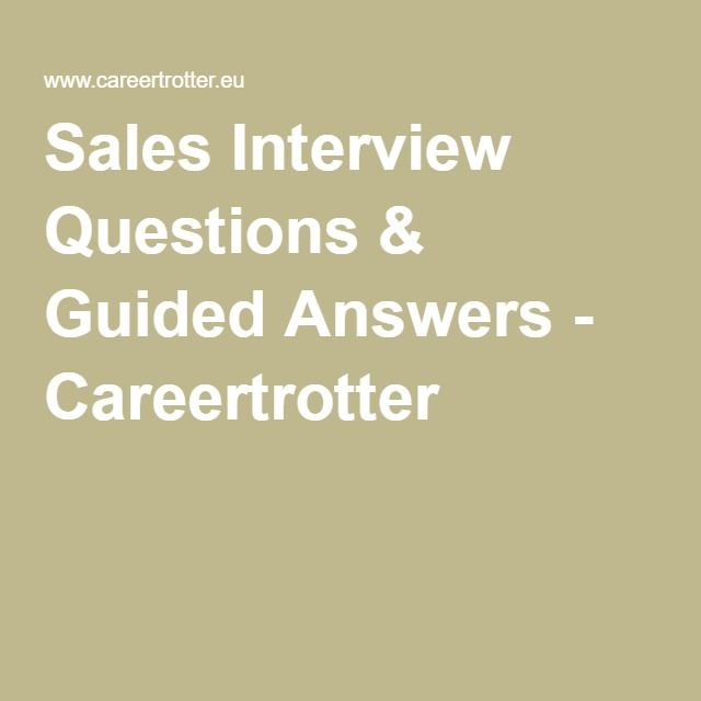 interview salesinterview salesjob job career sales interview questions guided answers
