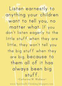 Always listen...