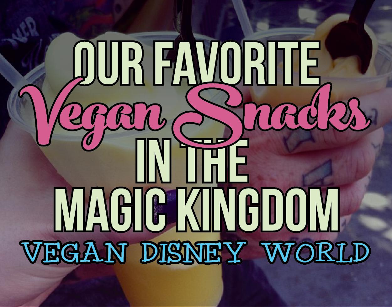 Vegan Disney World: Best snacks in Magic Kingdom, all use ...