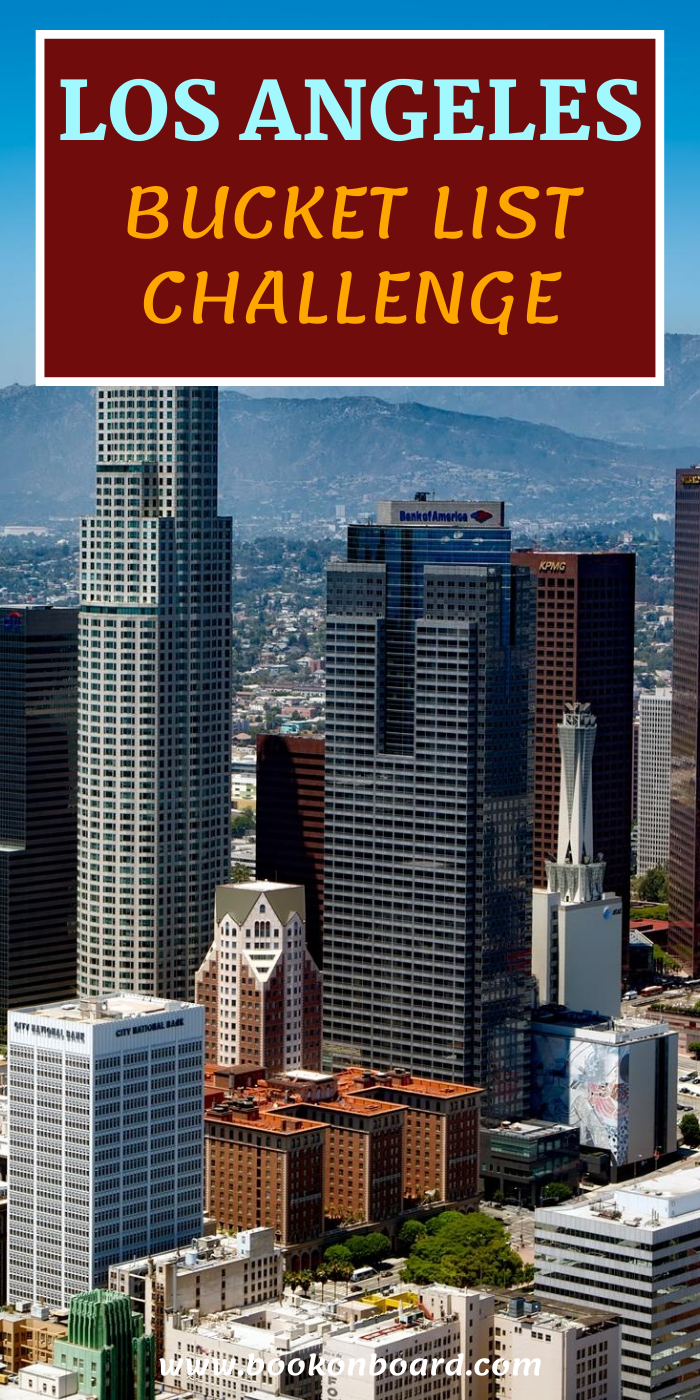 The Ultimate Los Angeles Bucket List Challenge - An Ultimate Guide for Things to do in Los Angeles, California #losangeles #california #bucketlist #thingstodo