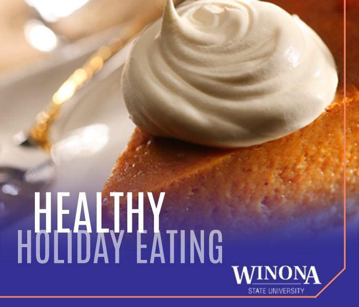 How to eat healthy during the holiday season winona state how to eat healthy during the holiday season winona state university ccuart Image collections