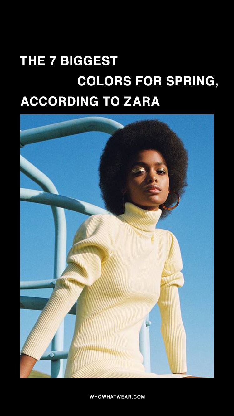 Zara Has Spoken: These 7 Colors Are About to Go Viral ...