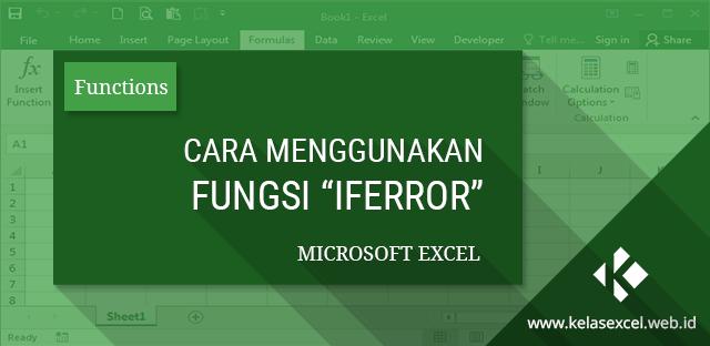 Rumus Excel Iferror Contoh Dan Cara Menggunakan Fungsi Iferror Di Excel Microsoft Excel Microsoft Teks