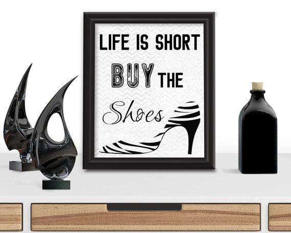 fb53e03bdaee1 Life is Short Buy the Shoes Digital Download Wall Hanging | Women ...