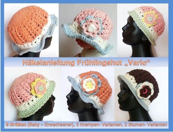 """Frühlingshut """"Vario"""" - 5 Größen, 3 Varianten, 2 Blumenvarianten Häkelanleitung auf Crazypatterns"""