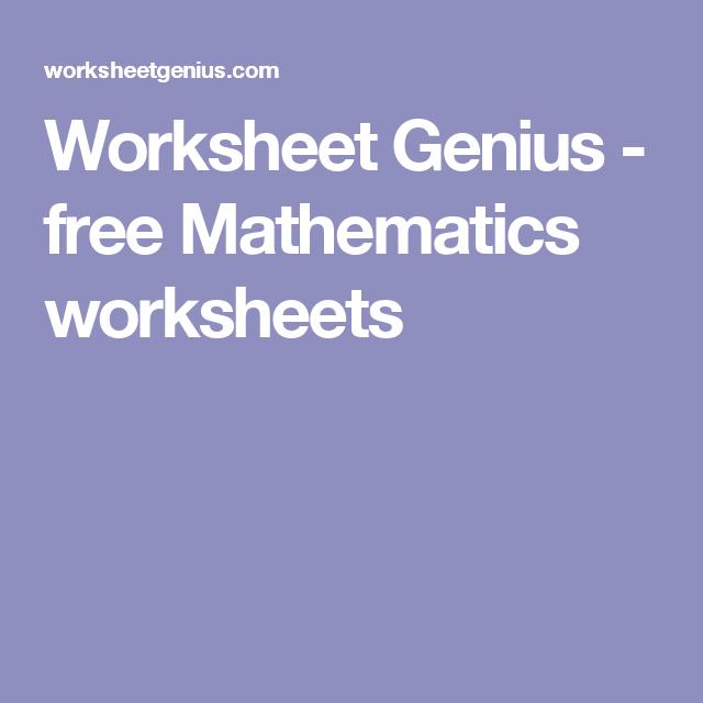 Worksheet Genius free Mathematics worksheets – Maths Worksheet Genius