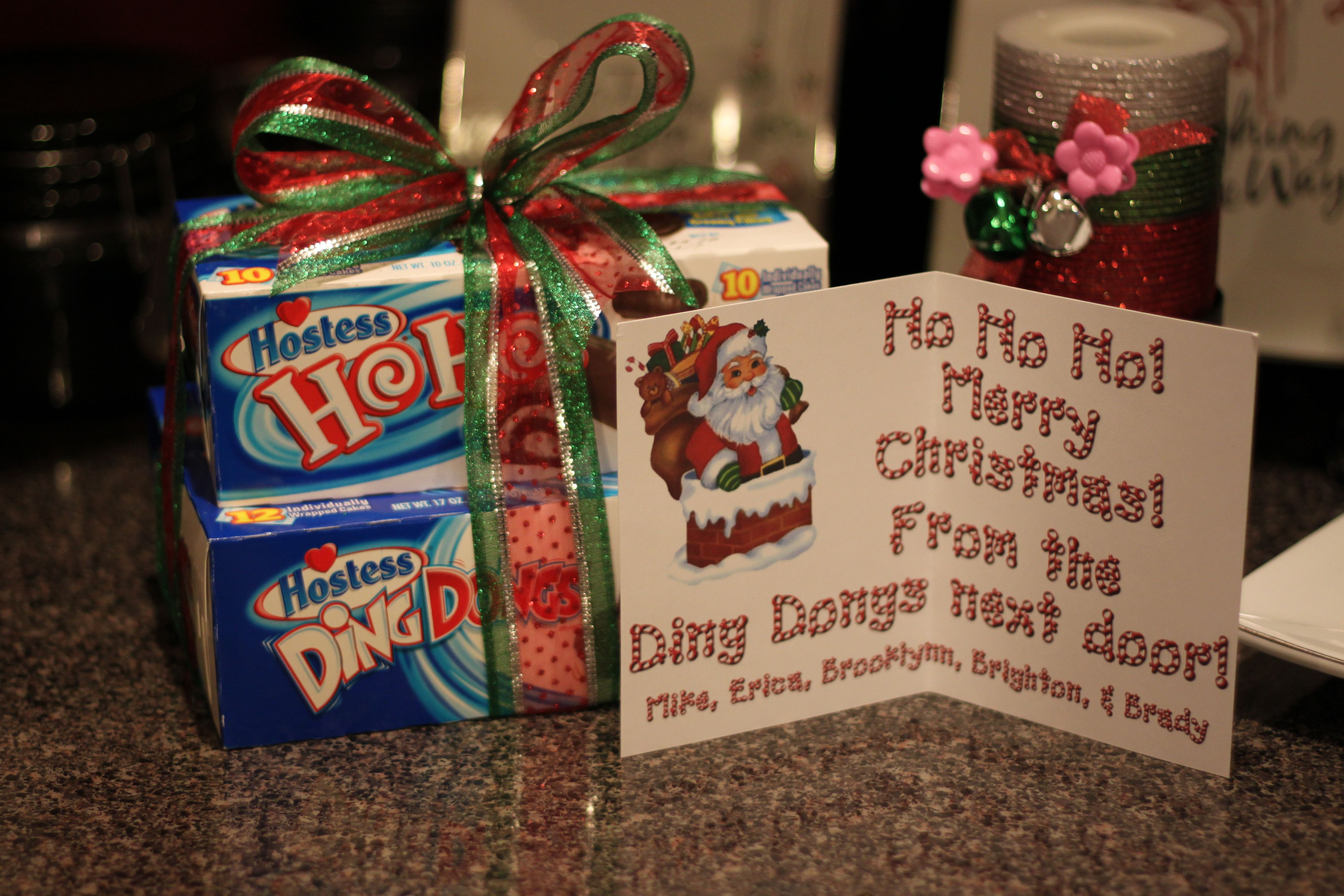 Neighbor Gift Ho Ho Ho Merry Christmas From The Ding Dongs Next Door Neighbor Christmas Gifts Christmas Neighbor Christmas Gifts