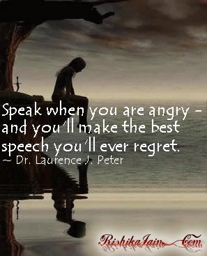 Speak When You Are Angry Anger Quotes Inspirational Quotes Pictures Motivational Thoughts Qu Anger Quotes Inspirational Quotes Pictures Picture Quotes