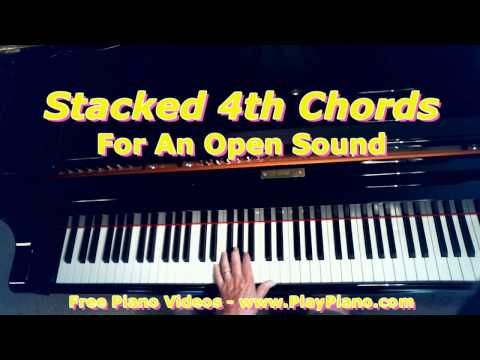 Open Voiced Piano Chords Stacked 4th Chords Piano Lessons For
