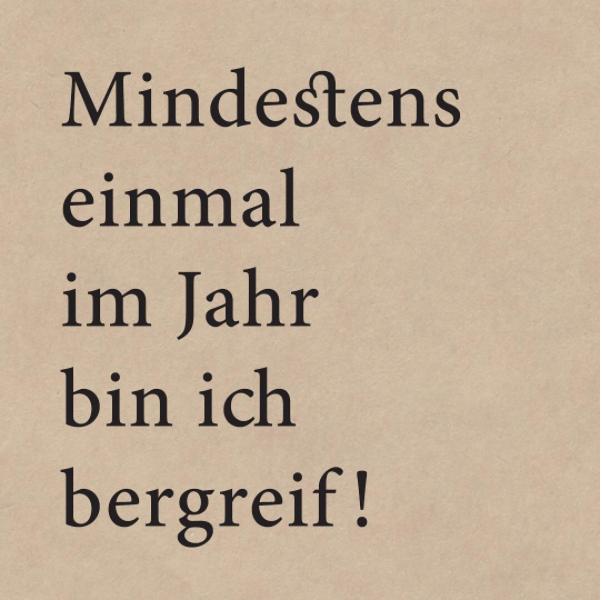 Zitat Quote Spruch Urlaub Reisen Berge Meraner Hohenweg