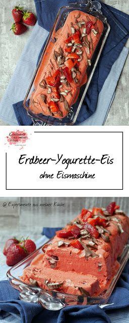 Erdbeer Yogurette Eis Experimente Aus Meiner Kuche Dessert Ideen Gefrorene Desserts Lebensmittel Essen