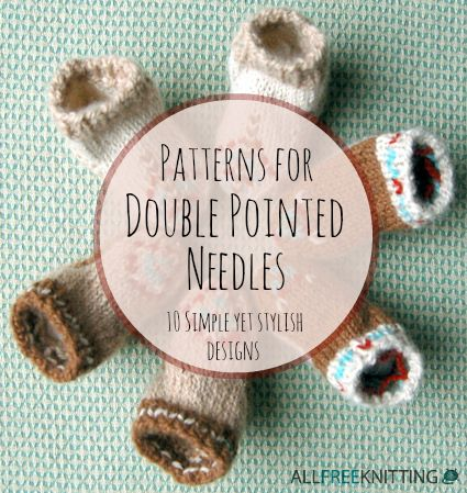 Patterns for Double Pointed Needles: 10 Simple Yet Stylish Designs | AllFreeKnitting.com