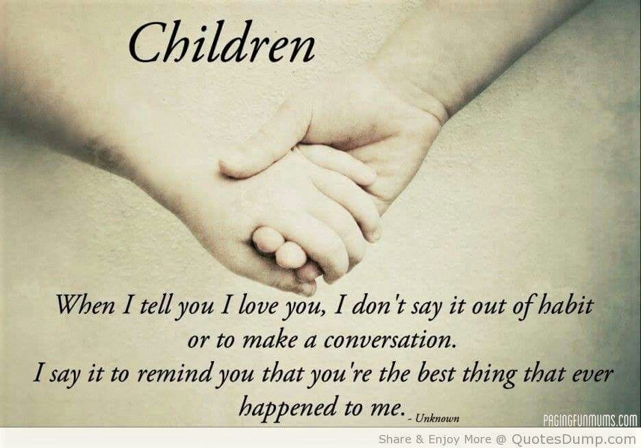 Pin By Awesomeous On True Love My Kids Love My Kids Quotes My